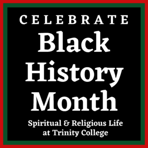 Celebrate Black History Month with Spiritual & Religious Life
