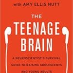 Book cover, The Teenage Brain